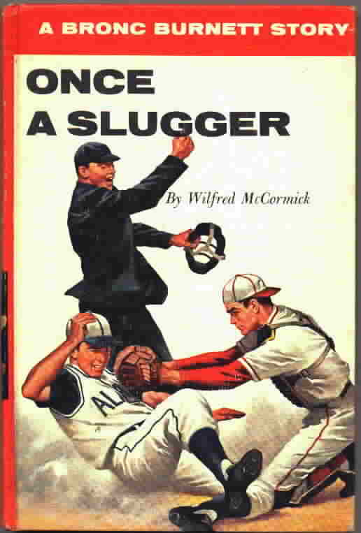 Once a Slugger, cover of&nbsp; Bronc Burnett book 19