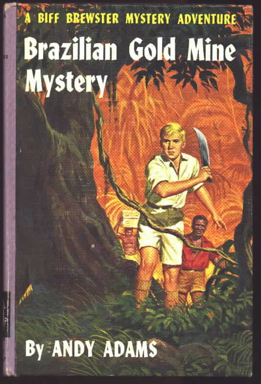 Picture cover of the Biff Brewster book Brazilian Gold Mine Mystery